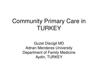 Community Primary Care in TURKEY