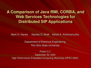 A Comparison of Java RMI, CORBA, and Web Services Technologies for Distributed SIP Applications