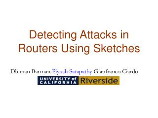 Detecting Attacks in Routers Using Sketches