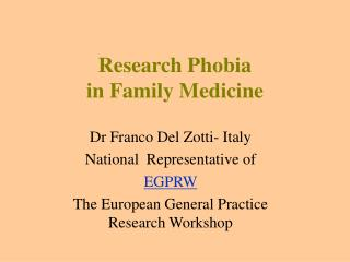 Research Phobia in Family Medicine