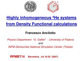 Highly inhomogeneous  4 He systems from Density Functional calculations