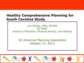 Healthy Comprehensive Planning for South Carolina Study