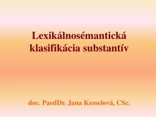 Lexikálnosémantická klasifikácia substantív