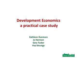 Development Economics  a practical case study