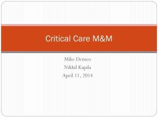 Critical Care M&M