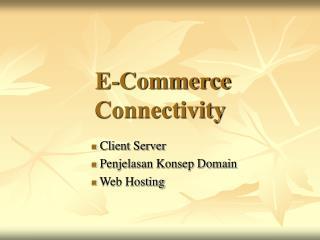 E-Commerce Connectivity