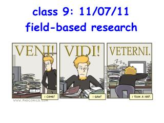 class 9: 11/07/11 field-based research