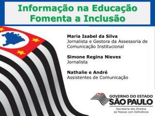 Informação na Educação Fomenta a Inclusão