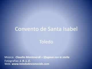 Convento de Santa Isabel Toledo