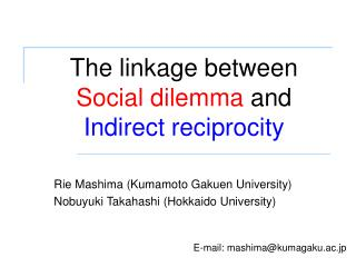 The linkage between  Social dilemma and Indirect reciprocity