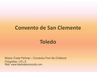 Convento de San Clemente Toledo