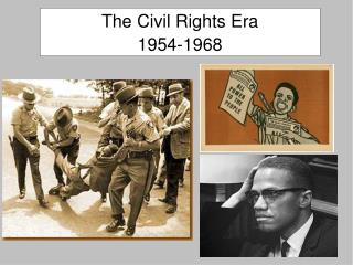 The Civil Rights Era 1954-1968
