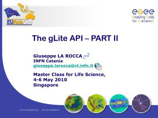 The gLite API – PART II
