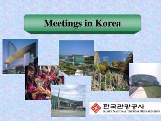 Meetings in Korea