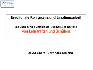 Emotionale Kompetenz und Emotionsarbeit   als Basis f r die Unterrichts- und Sozialkompetenz  von Lehrkr ften und Sch le