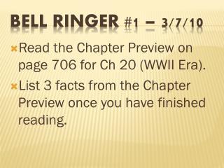 Bell Ringer #1 – 3/7/10