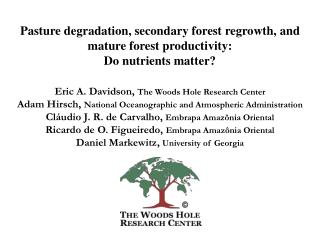 Pasture degradation, secondary forest regrowth, and mature forest productivity: