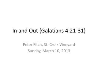 In and Out (Galatians 4:21-31)