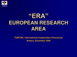 """ERA"" EUROPEAN RESEARCH AREA"