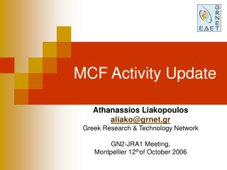 MCF Activity Update