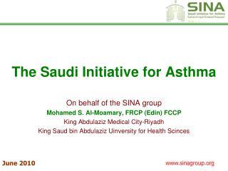 The Saudi Initiative for Asthma