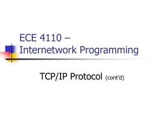 ECE 4110 �  Internetwork Programming