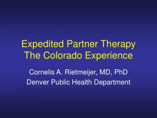 Expedited Partner Therapy The Colorado Experience