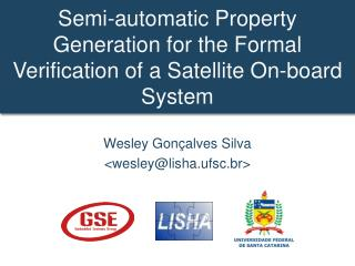Semi-automatic Property Generation for the Formal Verification of a Satellite On-board System