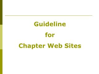 Guideline  for Chapter Web Sites