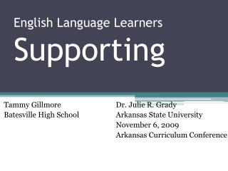 English Language Learners  Supporting