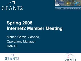 Spring 2006 Internet2 Member Meeting