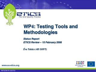 WP 4 :  Testing Tools and Methodologies