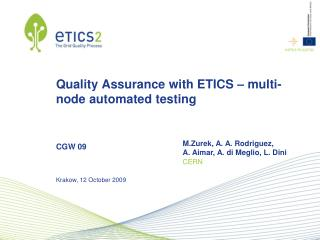Quality Assurance with ETICS – multi-node automated testing