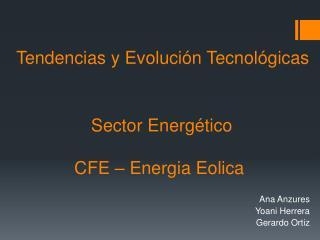 Tendencias y Evolución Tecnológicas