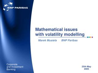 Mathematical issues  with volatility modelling