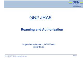GN2 JRA5 Roaming and Authorisation