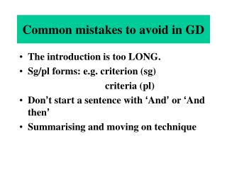 Common mistakes to avoid in GD