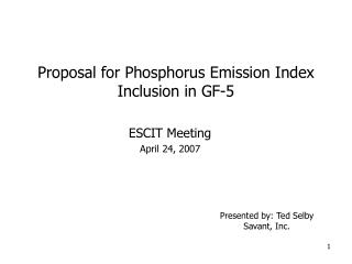 Proposal for Phosphorus Emission Index Inclusion in GF-5