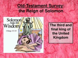 Old-Testament Survey : the Reign of Solomon