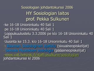 Sosiologian johdantokurssi 2006