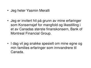 Jeg heter Yasmin Meralli