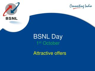 BSNL Day 1 st  October