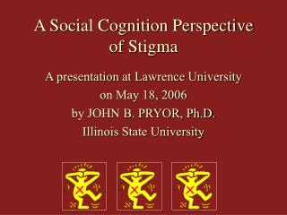 A Social Cognition Perspective of Stigma