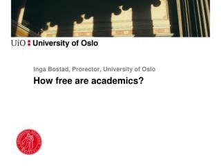 Inga Bostad, Prorector, University  of  Oslo
