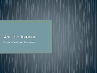 Unit 3 – Europe