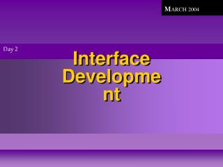 Interface  Development