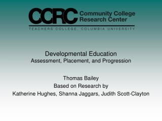 Developmental Education Assessment, Placement, and Progression