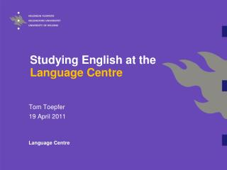 Studying English at the  Language Centre