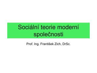 Sociální teorie moderní společnosti