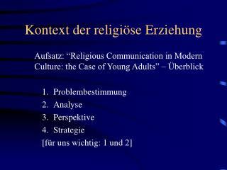 Kontext der religiöse Erziehung